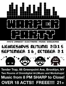 WARPER PARTY at TENTER TRAP