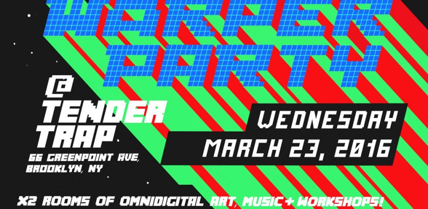 WARPER PARTY 03/23/2016 @ TENDER TRAP