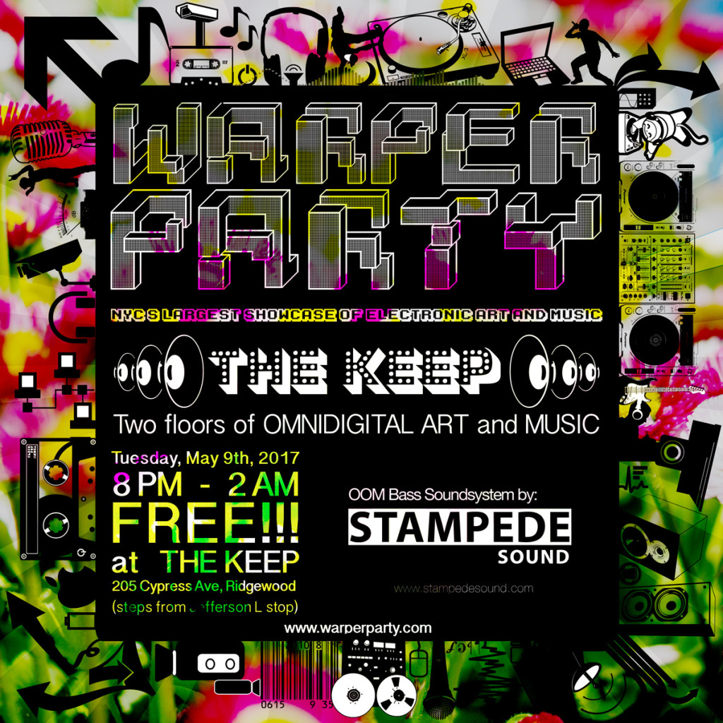 WARPER PARTY at THE KEEP, May 9, 2017