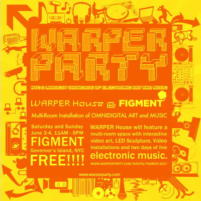 WARPER House @ FIGMENT 2017