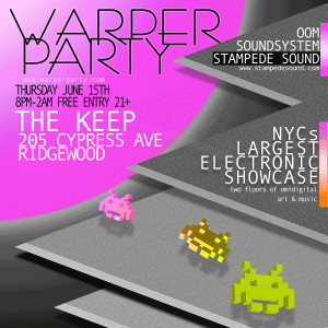 WARPER PARTY @ THE KEEP 06152017