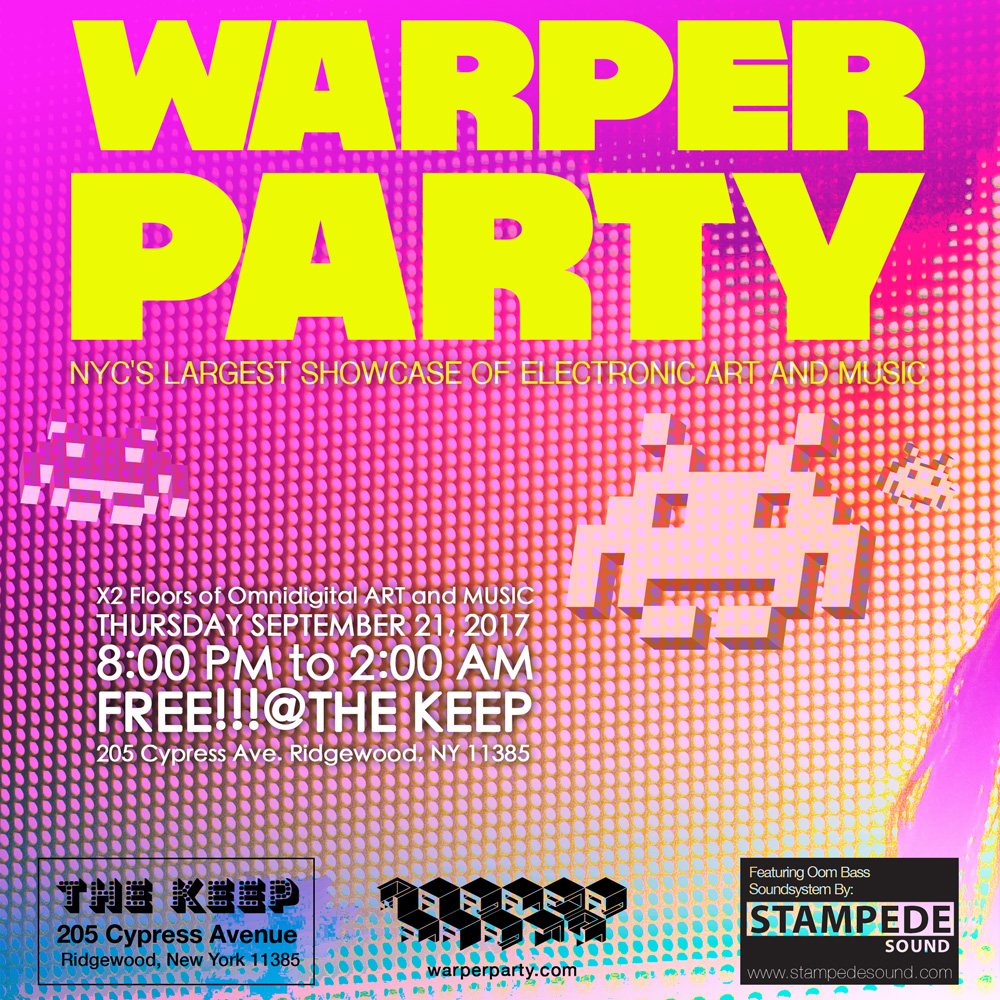 WARPER PARTY 09/21/2017 @ The Keep