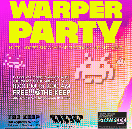 WARPER PARTY 9/21/2017 @ THE KEEP