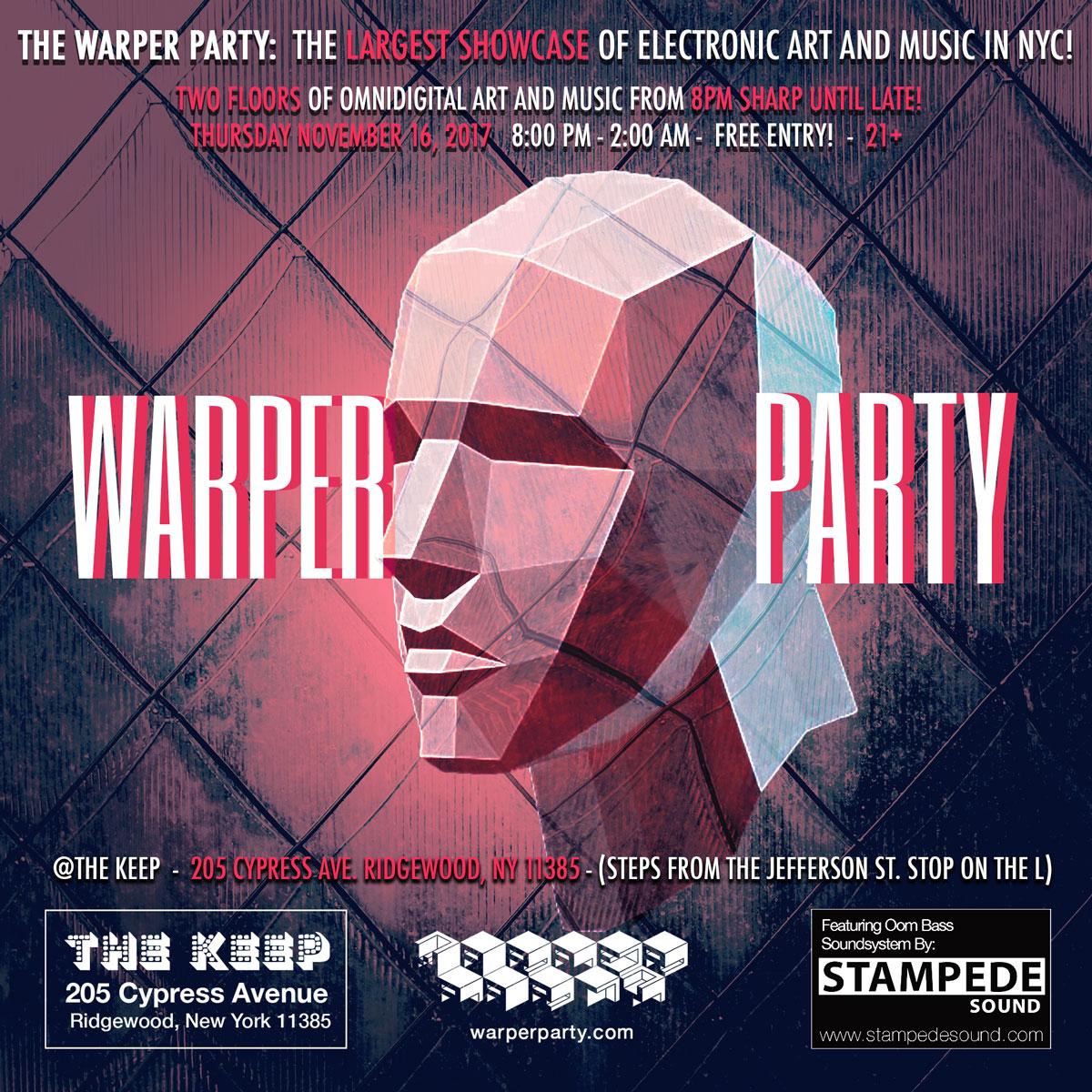 WARPER PARTY November 16, 2017: (Flyer design: Tom Myruski)