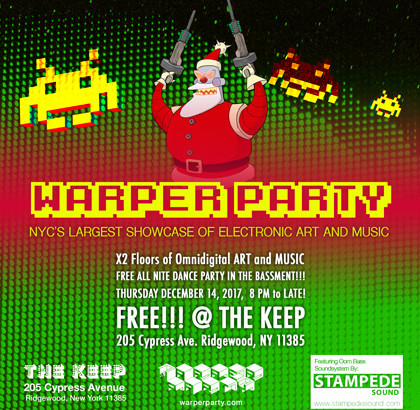 WARPER PARTY Holidaze Special 12/14/2017