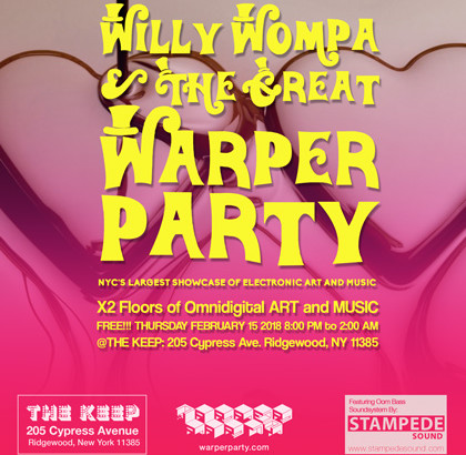 WARPER PARTY 02/15/2018 @ The KEEP