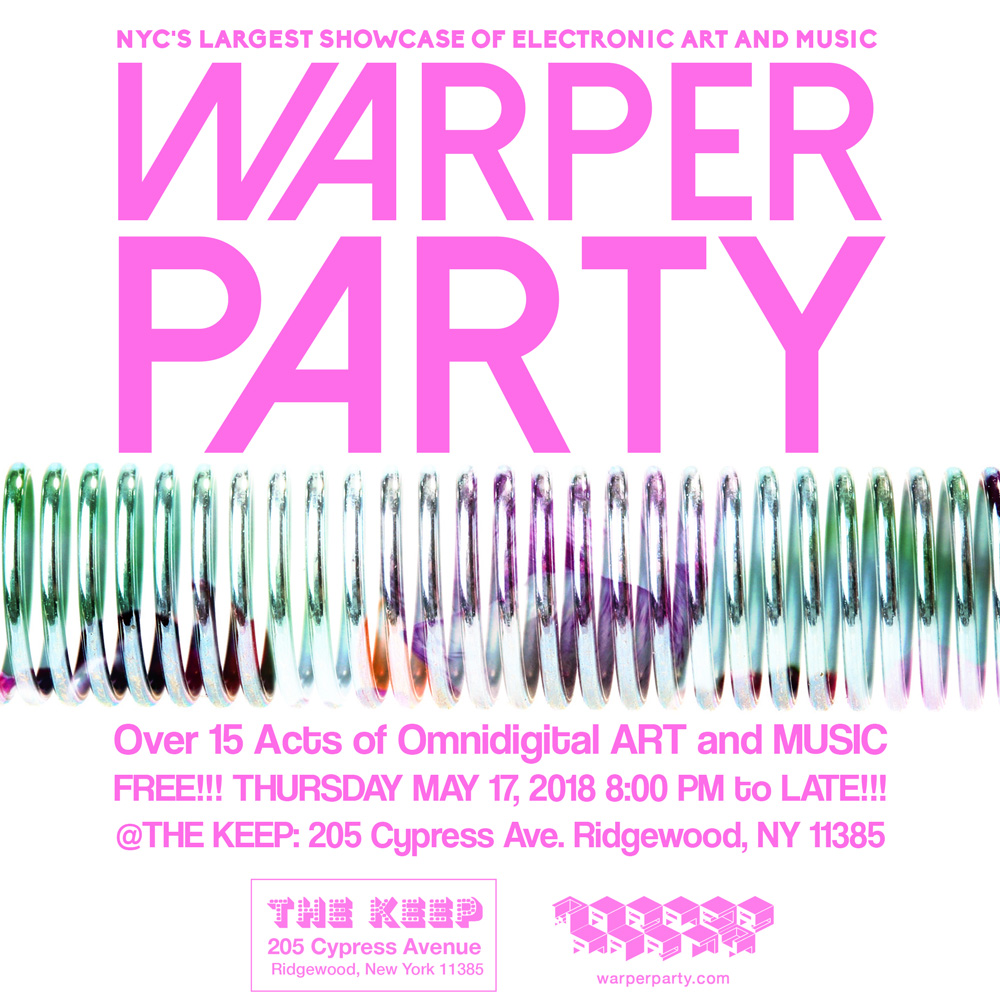 WARPER PARTY 05/17/2018 @ The KEEP