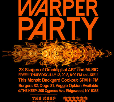 WARPER PARTY JULY 12, 2018 @ The KEEP
