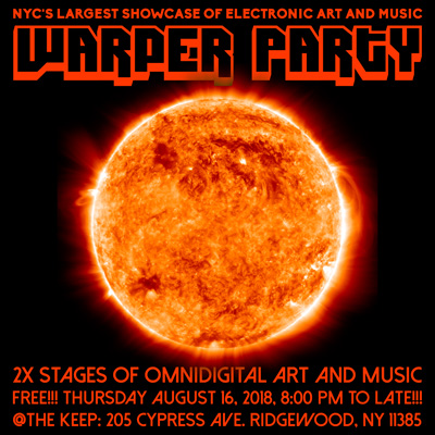 WARPER PARTY @ The KEEP, AUGUST 16th 2018