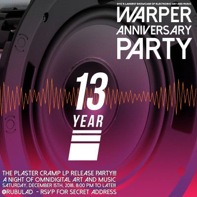 WARPER PARTY 13 YEAR ANNIVERSARY @ RUBULAD