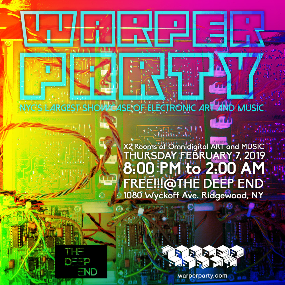 WARPER PARTY @ The Deep End February , 2019
