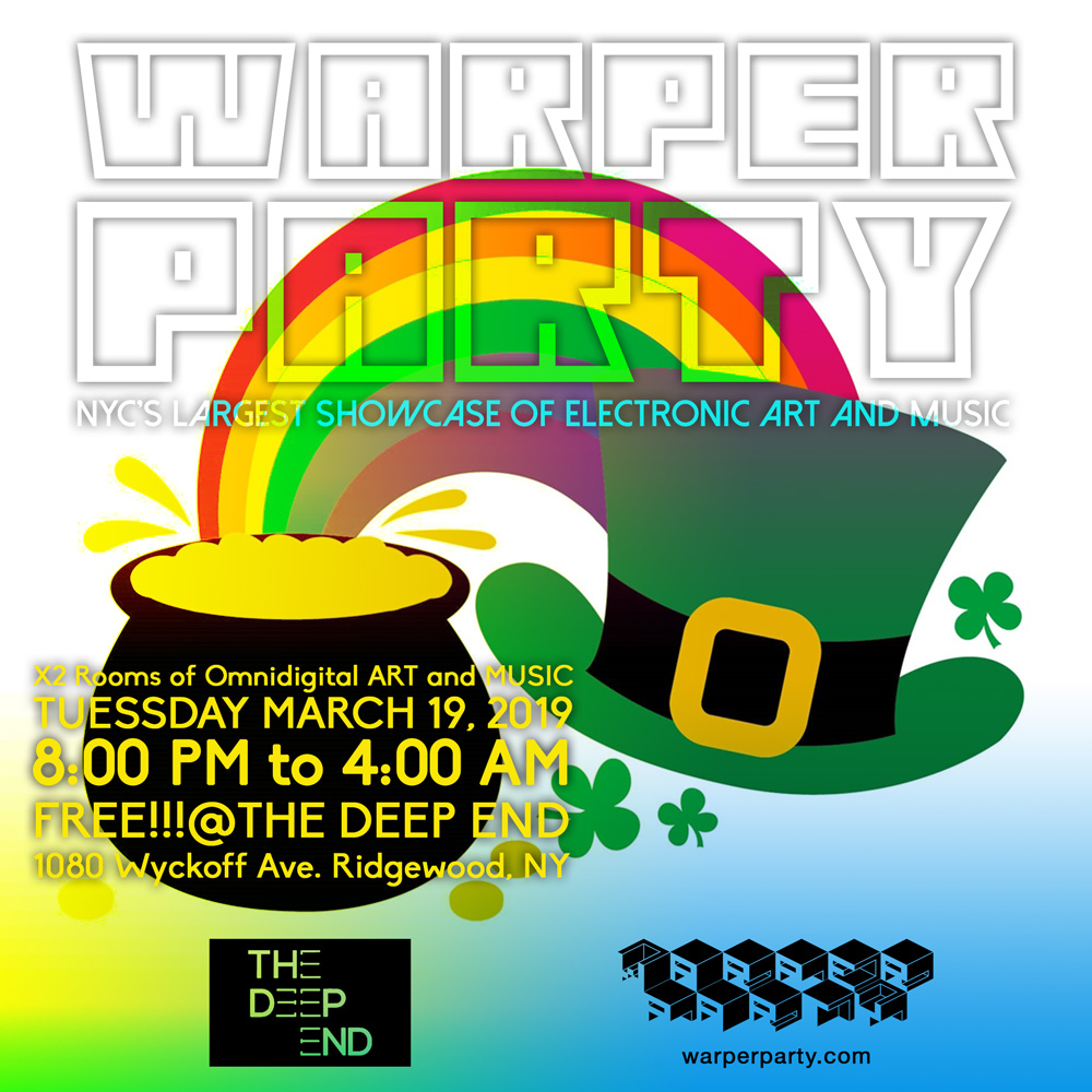 WARPER PARTY March, 19, 2019 @ The DEEP END