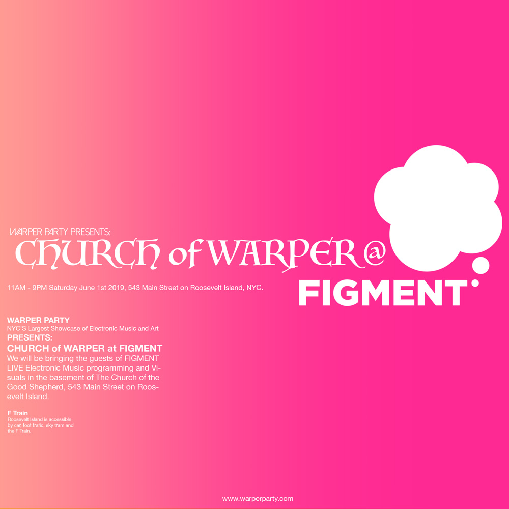 CHURCH of WARPER @ FIGMENT 2019