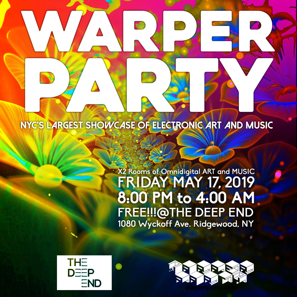 WARPER PARTY MAY 17TH 2019 @ The DEEP END