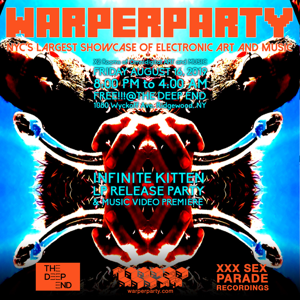 WARPER PARTY 8/16/2019 @ The DEEP END - INFINITE KITTEN LP RELEASE