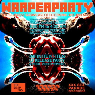 WARPER PARTY 8/16/2019 @ The DEEP END - INFINITE KITTEN LP RELEASE