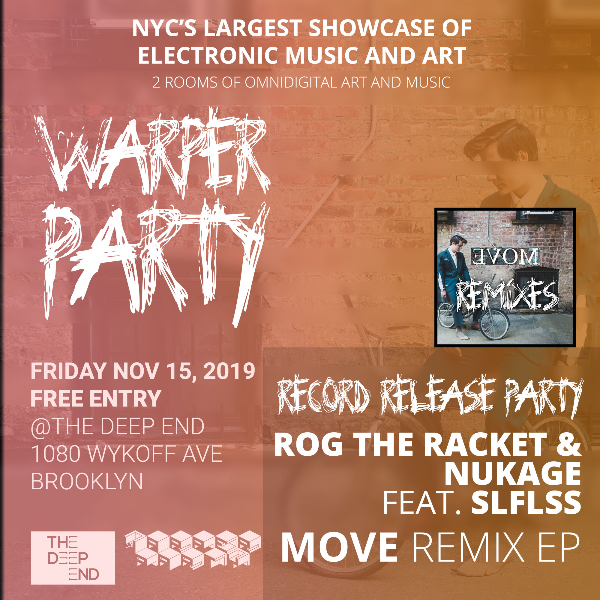 WARPER PARTY @ The DEEP END 11/15/2019