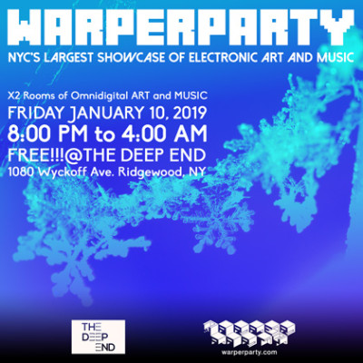 WARPER PARTY @ The DEEP END 01/10/2020