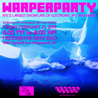 WARPER PARTY FEBRUARY 21, 2020 THE DEEP END